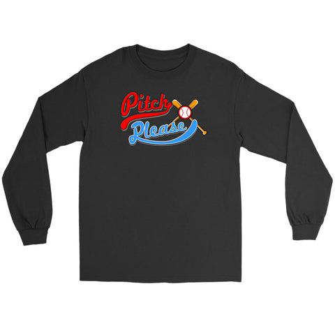 Pitch Please Funny Unique Cool Awesome Baseball Mom Gift Ideas Long Sleeve-NeatFind.net
