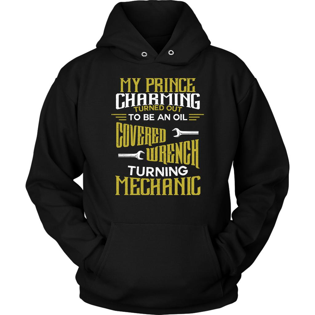 Prince Charming Turned Out To Be An Oil Covered Wrench Turning Mechanic Hoodie-NeatFind.net