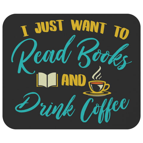 Read Book & Drink Coffee Unique Avid Reader Funny Book Lover Gift Idea Mousepad-NeatFind.net
