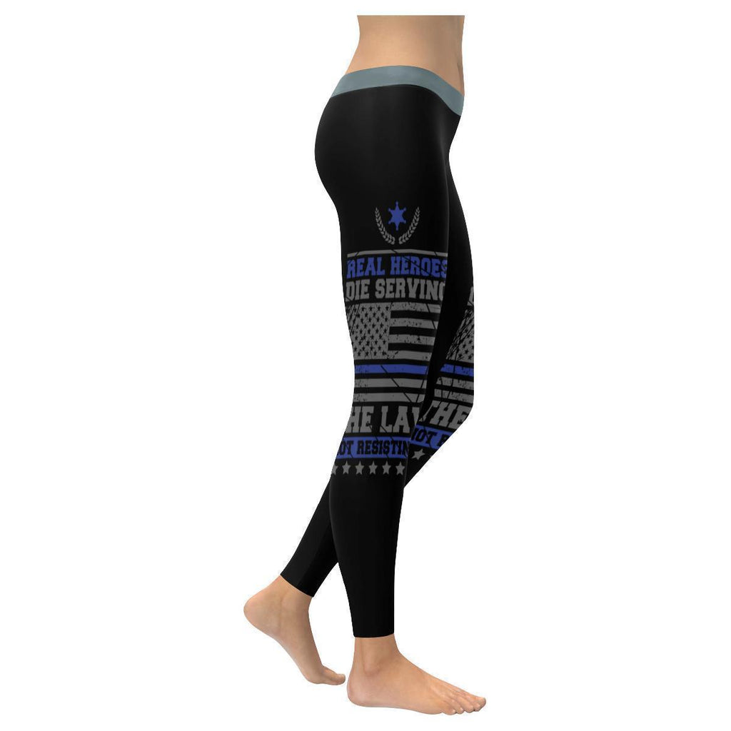 Real Heroes Die Serving The Law Not Resisting It Thin Blue Line Womens Leggings-NeatFind.net