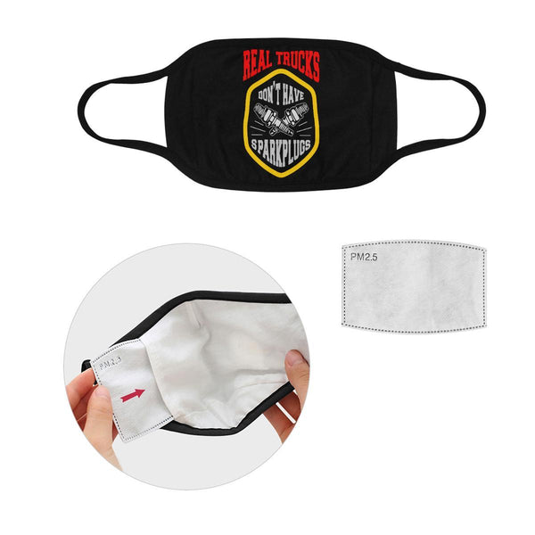 Real Trucks Dont Have Sparkplugs Washable Reusable Cloth Face Mask With Filter-Face Mask-L-Black-NeatFind.net