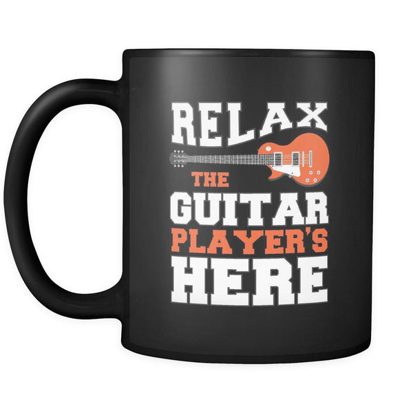 Relax The Guitar Player's Here Cool Funny Awesome Unique Guitarist Black 11oz Coffee Mug-NeatFind.net