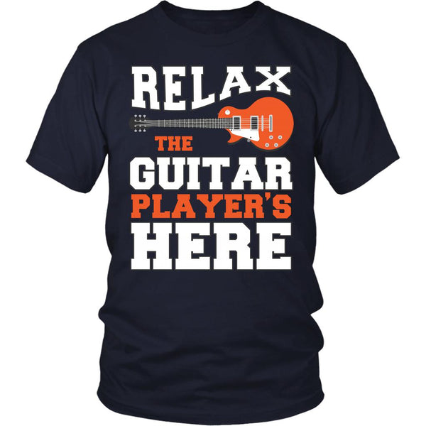 Relax The Guitar Player's Here Cool Funny Awesome Unique Guitarist Unisex T-Shirt For Women & Men-NeatFind.net