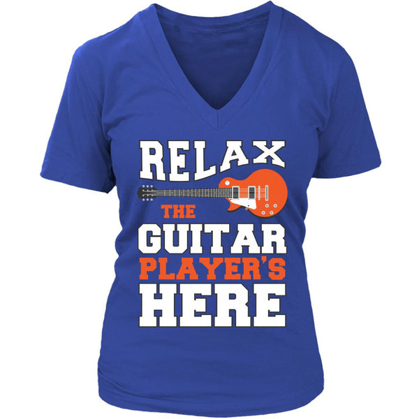 Relax The Guitar Player's Here Cool Funny Awesome Unique Guitarist V-Neck T-Shirt For Women-NeatFind.net