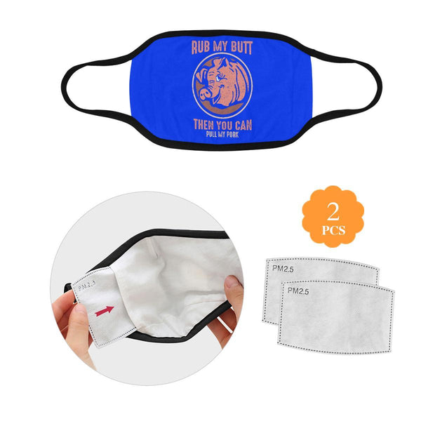 Rub My Butt Then You Can Pull My Pork BBQ Washable Reusable Cloth Face Mask-L-Royal Blue-NeatFind.net