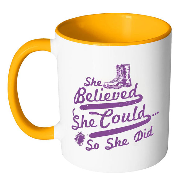 She Believed She Could So She Did Cool Funny Awesome Unique Patriotic USA Military Women 11oz Accent Coffee Mug (7 Colors)-NeatFind.net