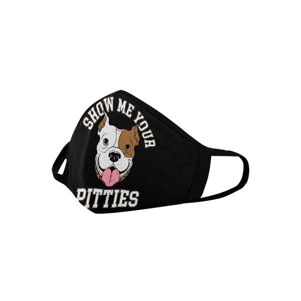 Show Me Your Pitties Pitbull Washable Reusable Cloth Face Mask-Face Mask-NeatFind.net