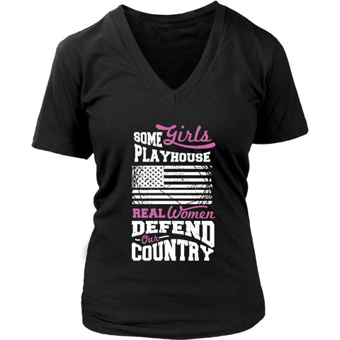 Some Girl Playhouse Real Women Defend Our Country Cool Soldier Gift VNeck TShirt-NeatFind.net
