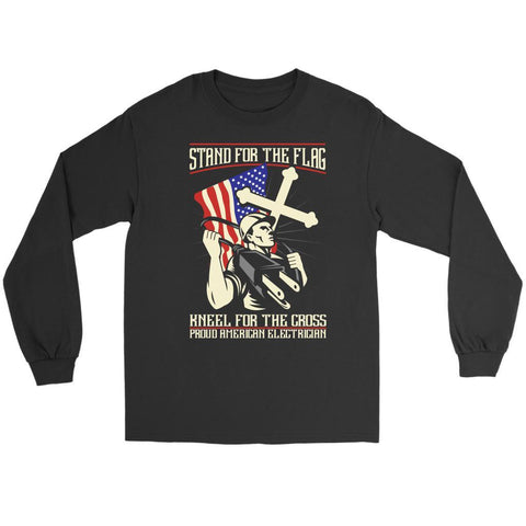 Stand For The Flag Kneel For The Cross Proud American Electrician Long Sleeve-NeatFind.net