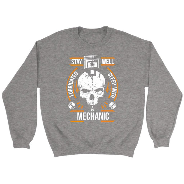 Stay Well Lubricated Sleep With A Mechanic Funny Auto Gift Sweater-NeatFind.net