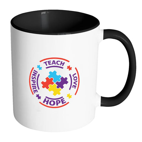 Teach Love Hope Inspire Autism Awareness 11oz Accent Coffee Mug(7 Colors)-NeatFind.net