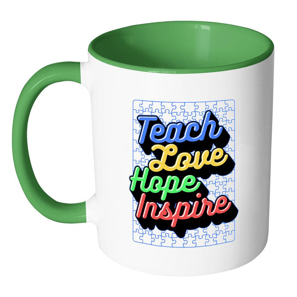 Teach Love Hope Inspire Autism Awareness V2 11oz Accent Coffee Mug (7 colors)-NeatFind.net
