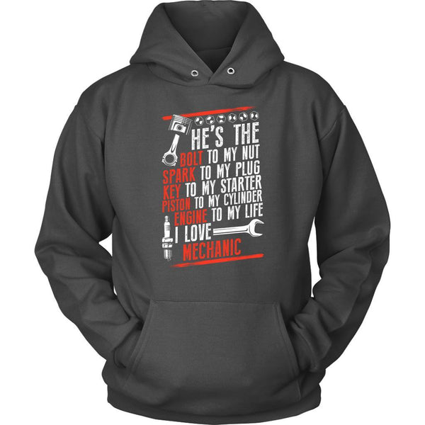 The Bolt To My Nut Spark My Plug Engine Life I Love Mechanic Funny Unisex Hoodie-NeatFind.net
