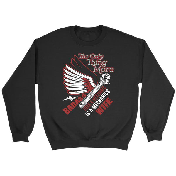 The Only Thing More Badass Than Mechanic Is A Mechanics Wife Funny Auto Sweater-NeatFind.net