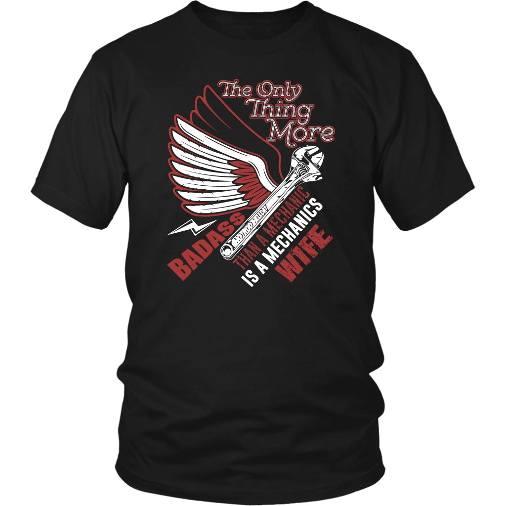 The Only Thing More Badass Than Mechanic Is A Mechanics Wife Funny Unisex TShirt-NeatFind.net