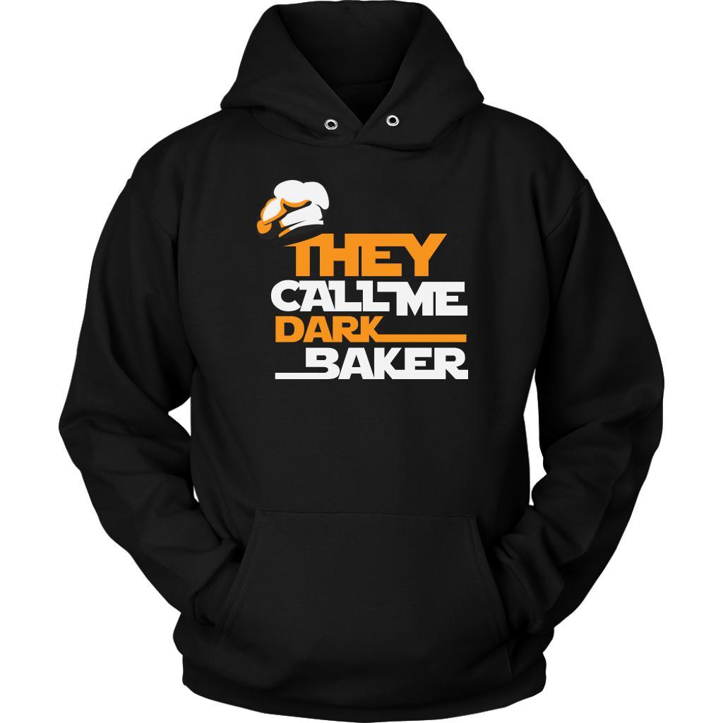 They Call Me Dark Baker Funny Gifts Ideas Bakers Baking Soft Comfy Unisex Hoodie-NeatFind.net