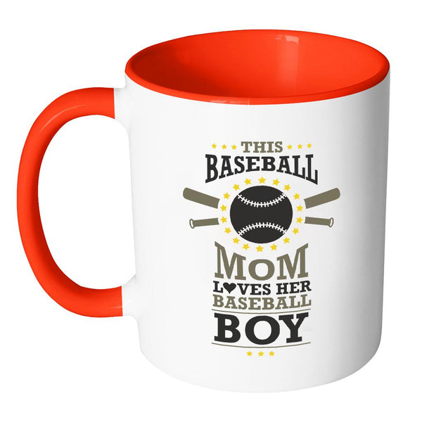 This Baseball Mom Loves Her Baseball Boy Funny Unique Cool Awesome Baseball 11oz Accent Coffee Mug(7 Colors)-NeatFind.net