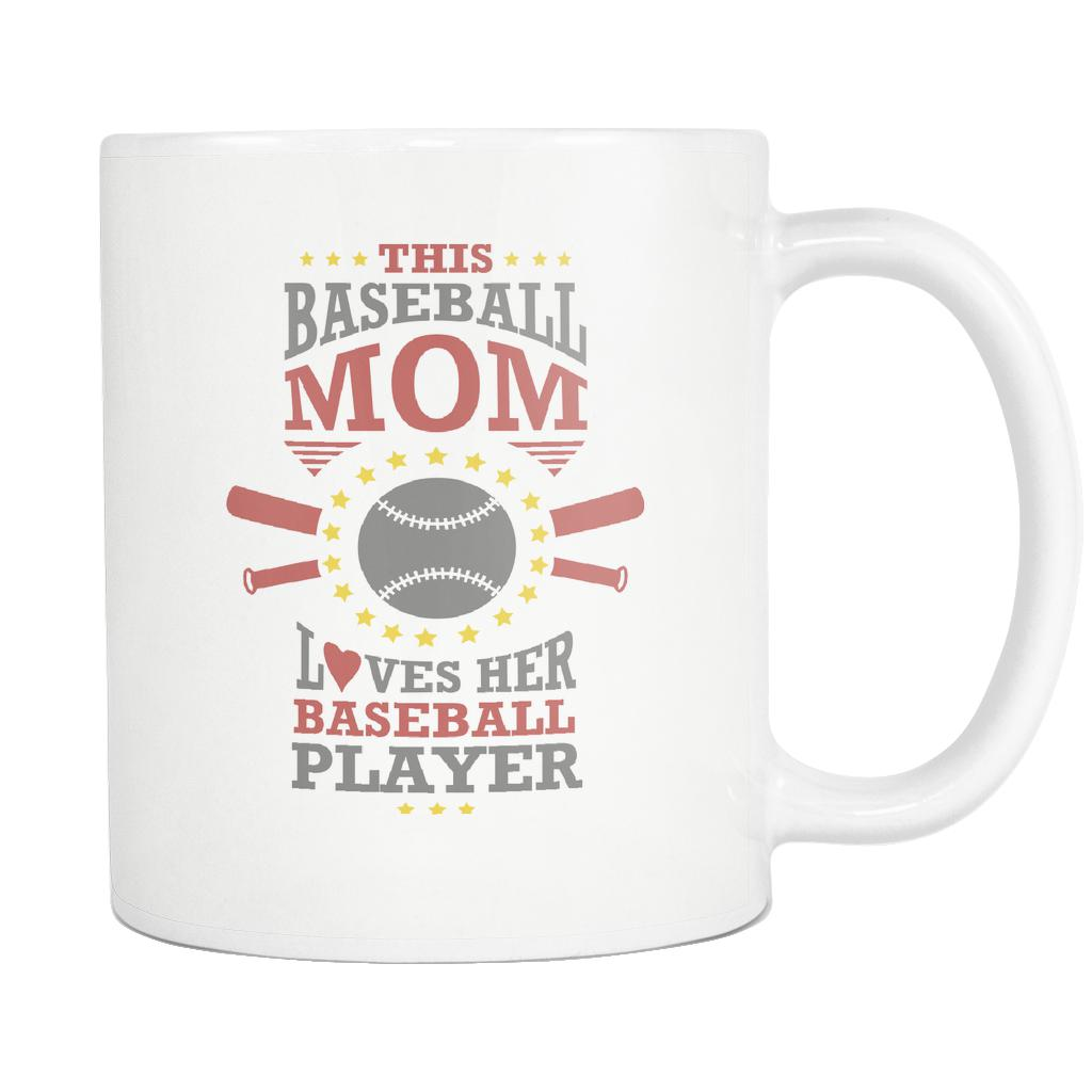This Mom Loves Her Baseball Player Funny Unique Cool Awesome Baseball White 11oz Coffee Mug-NeatFind.net