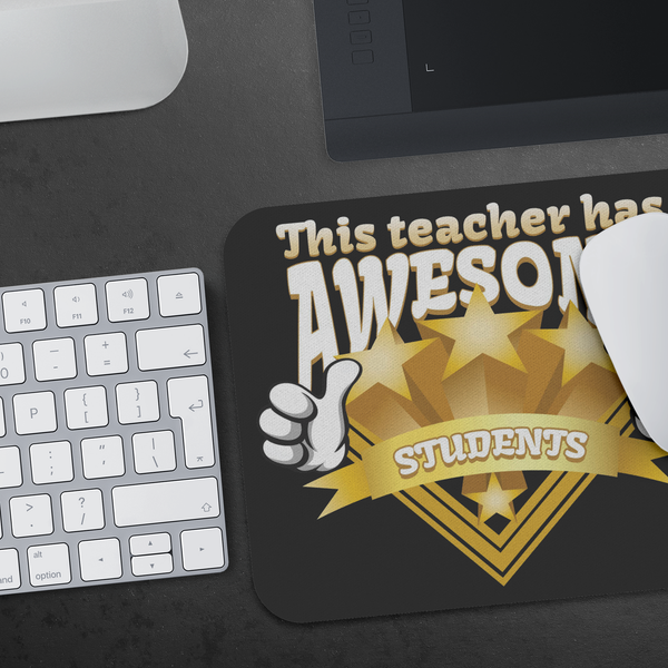 This Teacher Has Awesome Students Funny Appreciation Week Gift Ideas Mouse Pad-NeatFind.net