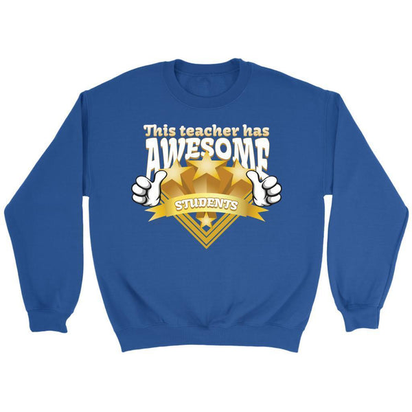 This Teacher Has Awesome Students Funny Gag Hip Hilarious Humor Teaching Sweater-NeatFind.net