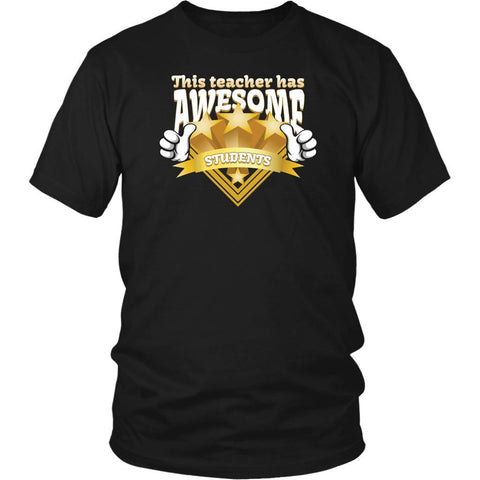 This Teacher Has Awesome Students Funny Gag Hip Hilarious Humor Teaching TShirt-NeatFind.net