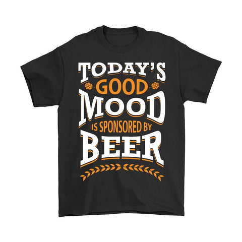 Today's Good Mood Is Sponsored By Beer V-Neck/T-Shirt/Long Sleeve/Hoodie For Men & Women-NeatFind.net