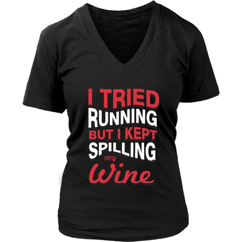 Tried Running But Kept Spilling My Red Wine Snob Funny Novelty Gift VNeck TShirt-NeatFind.net