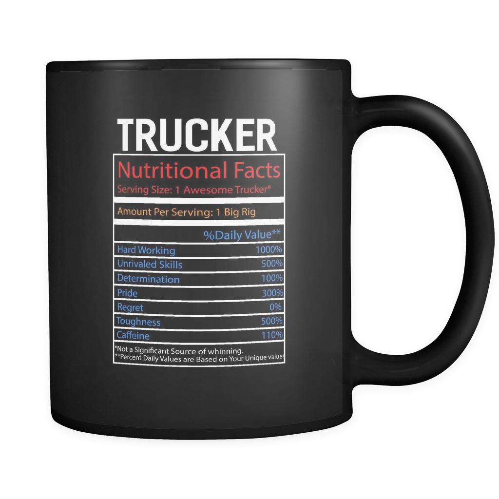 Trucker Nutritional Facts Practical Funny Gifts For Truckers Black 11oz Mug-NeatFind.net