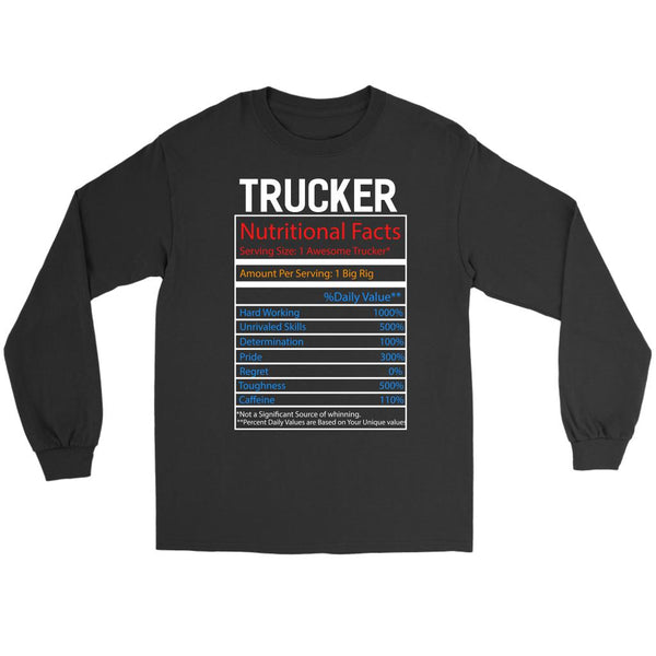 Trucker Nutritional Facts Practical Funny Truckers Gifts Long Sleeve Tee-NeatFind.net