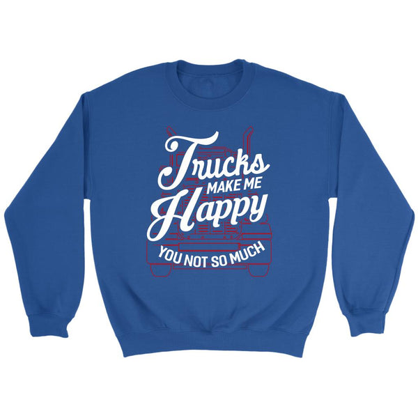 Trucks Make Me Happy You Not So Much Practical Funny Trucker Gifts Sweater-NeatFind.net