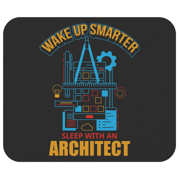 Wake Up Smart Sleep With Architect Fun Architecture Student Gift Idea Mouse Pad-NeatFind.net