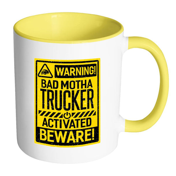 Warning! Bad Motha Trucker Activated Beware! Funny Gift Truck Driver 7Colors Mug-NeatFind.net