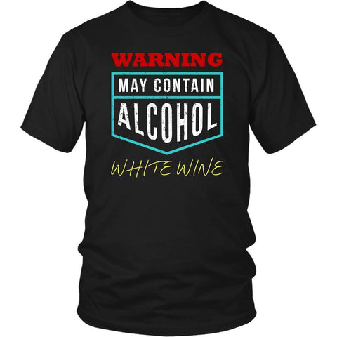 Warning May Contain Alcohol White Wine Snob Unique Funny Novelty Gifts TShirts-NeatFind.net
