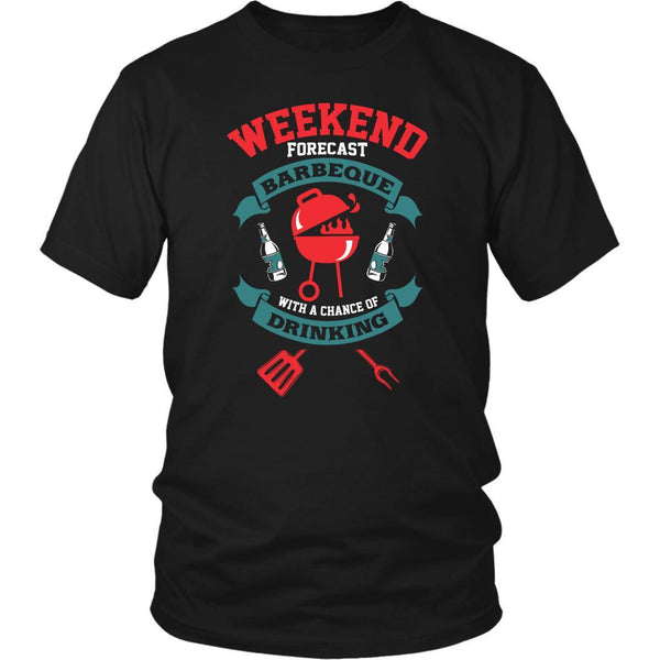 Weekend Forecast Barbeque With A Chance Of Drinking BBQ Funny Gift Unisex T-NeatFind.net