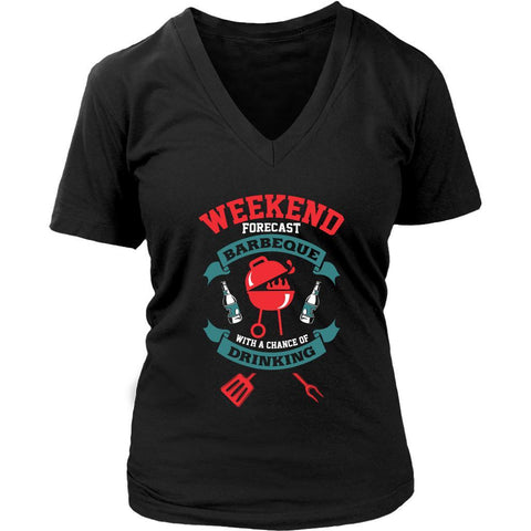 Weekend Forecast Barbeque With A Chance Of Drinking BBQ Funny VNeck TShirt Women-NeatFind.net