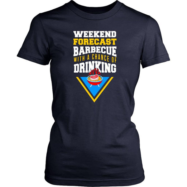 Weekend Forecast Barbeque With A Chance Of Drinking Funny BBQ Gifts Women TShirt-NeatFind.net