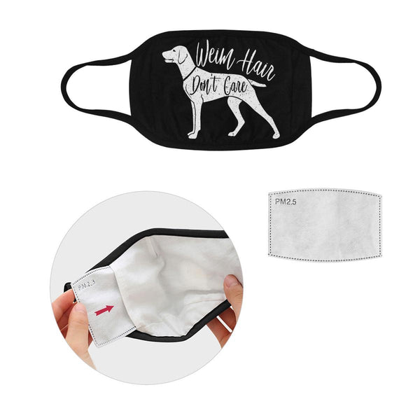 Weim Hair Don't Care Weimaraner Washable Reusable Cloth Face Mask With Filter-Face Mask-S-Black-NeatFind.net