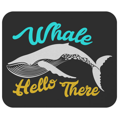 Whale Hello There Funny Marine Biologist Bioscience Scientist Gift Idea MousePad-NeatFind.net