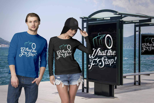 What The F-Stop! Cool Photography Funny Photographer Gifts Ideas Long Sleeve Tee-NeatFind.net