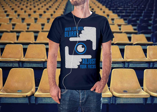 When Life Gets Blurry Adjust Your Focus Awesome Photographer Gifts Ideas TShirt-NeatFind.net