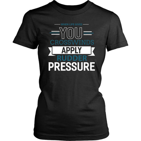 When Life Gives You Crosswind Apply Rudder Pressure Gag Pilot Gift Women TShirt-NeatFind.net