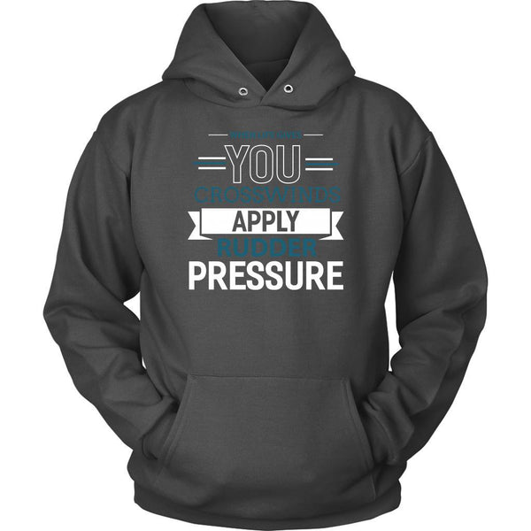 When Life Gives You Crosswinds Apply Rudder Pressure Aviation Gift Funny Hoodie-NeatFind.net
