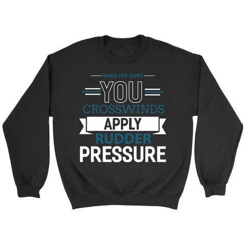When Life Gives You Crosswinds Apply Rudder Pressure Aviation Gift Funny Sweater-NeatFind.net
