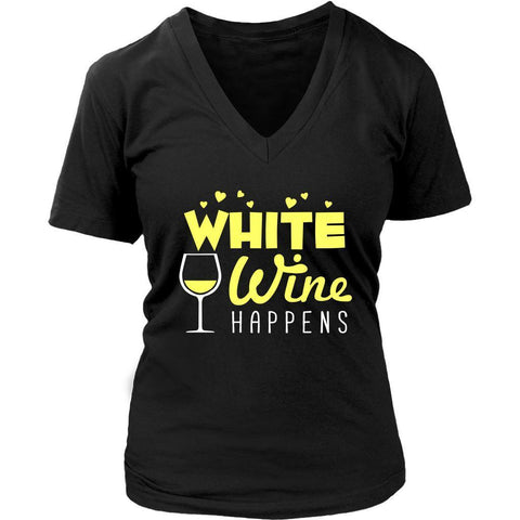 White Wine Happens Cool Unique Funny Enthusiast Snob Novelty Gifts VNeck TShirt-NeatFind.net