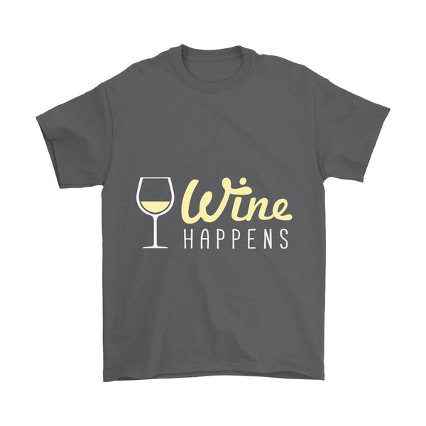 White Wine Happens T-Shirt For Men & Women-NeatFind.net