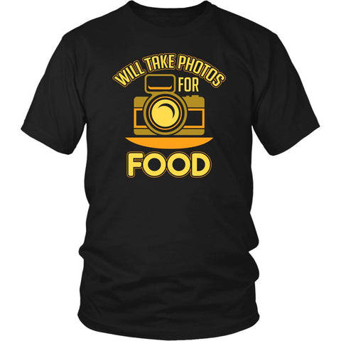 Will Take Photos For Food Cool Photography Funny Photographer Gifts Idea TShirt-NeatFind.net