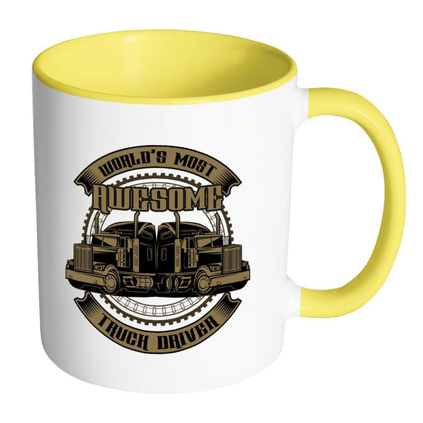 World's Most Awesome Truck Driver Practical Funny Gifts For Truckers 7Colors Mug-NeatFind.net