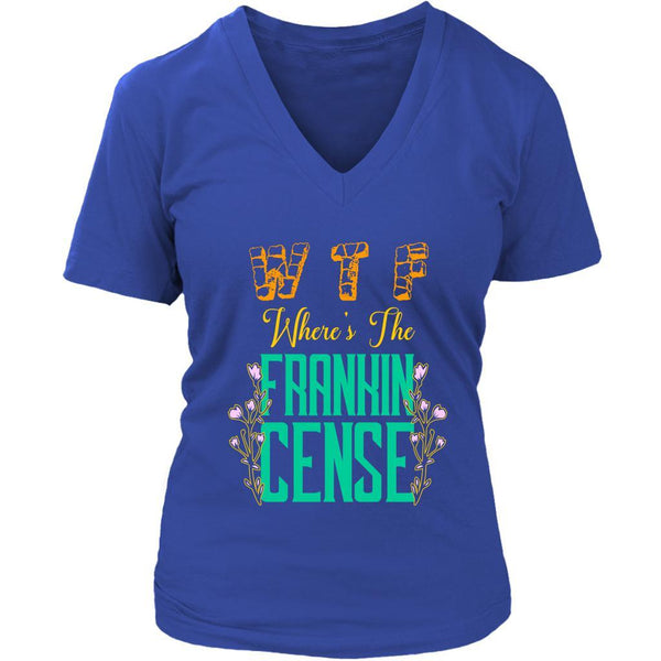 WTF Where's The Frankincense Gift For Friends Who Love Essential Oil VNeck TShirt-NeatFind.net