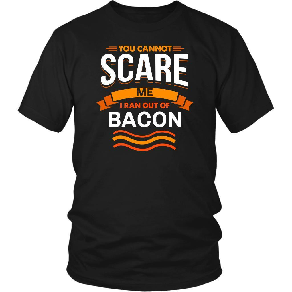 You Cannot Scare Me I Ran Out Of Bacon BBQ Funny Gifts Gag Unisex T-Shirt-NeatFind.net