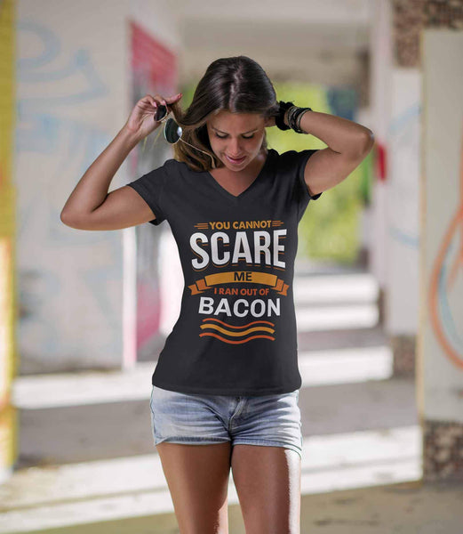 You Cannot Scare Me I Ran Out Of Bacon BBQ Funny Gifts Gag VNeck TShirt Women-NeatFind.net